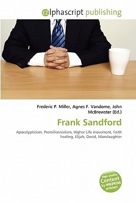 Frank Sandford  by  Frederic P.  Miller