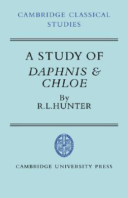 A Study of Daphnis and Chloe  by  Richard L. Hunter
