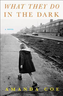 The Love She Left Behind: A Novel Amanda Coe