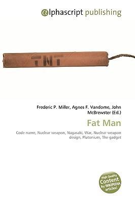 Fat Man Frederic P.  Miller