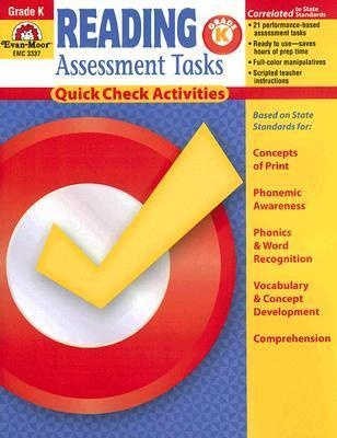 Reading Assessment Tasks: Grade K: Quick Check Activities  by  Becki Dios