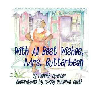 With All Best Wishes, Mrs. Butterbean  by  Hannah  Spencer