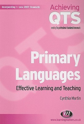 Primary Languages: Effective Learning and Teaching  by  Cynthia Martin