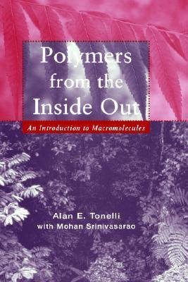 Polymers Inside Out Alan E. Tonelli