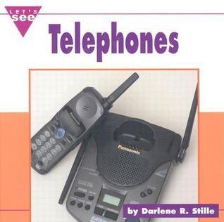 Telephones Darlene R. Stille