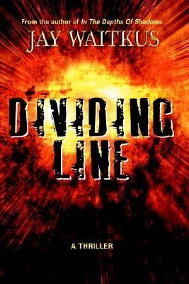 Dividing Line  by  Jay Waitkus