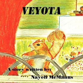 Veyota  by  Nayeli McManus