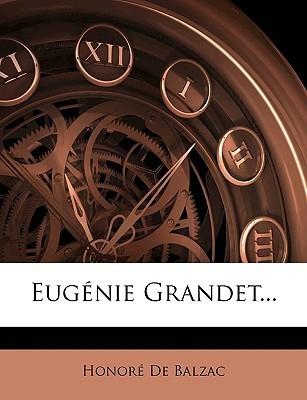 Eugnie Grandet...  by  Honoré de Balzac