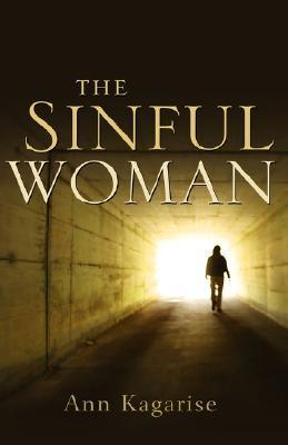 The Sinful Woman  by  Ann Kagarise
