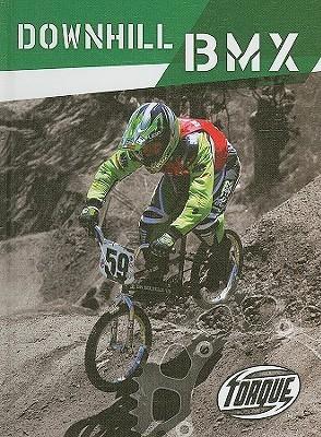 Downhill Bmx  by  Ray Mcclellan
