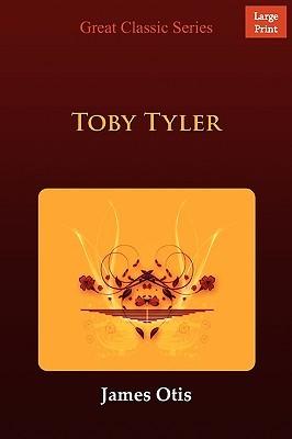 Toby Tyler James Otis