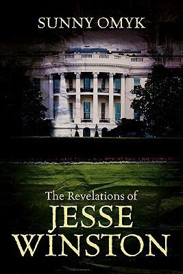 The Revelations of Jesse Winston Sunny Omyk