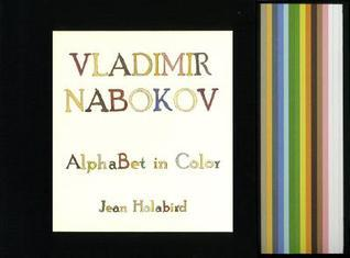 Vladimir Nabokov, Alphabet in Color  by  Jean Holabird