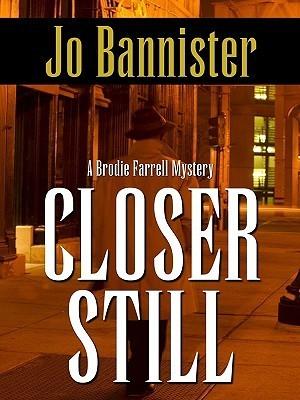 Closer Still Jo Bannister
