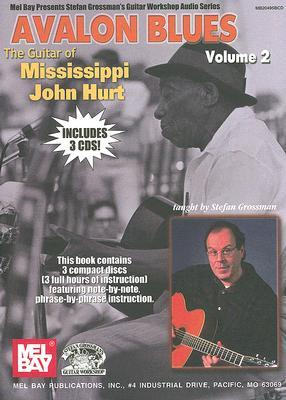 Avalon Blues (Book & CD) (Stefan Grossmans Guitar Workshop)  by  Stefan Grossman