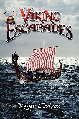 Viking Escapades  by  Roger Carlson