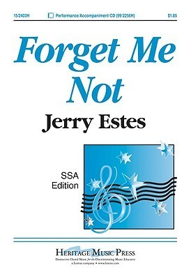 Forget Me Not  by  Jerry Estes