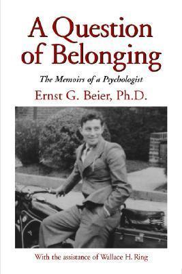 A Question of Belonging Ernst G. Beier