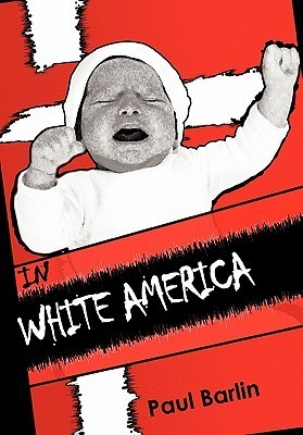 In White America: Interracial Children and Adoption  by  Paul Barlin