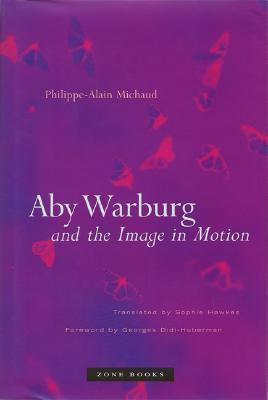 Aby Warburg and the Image in Motion Georges Didi-Huberman