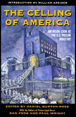 The Celling of America: An Inside Look at the US Prison Industry Daniel Burton-Rose
