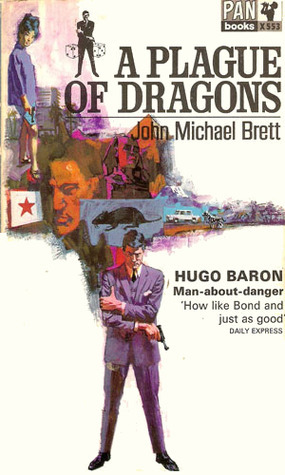 A Plague Of Dragons  by  John Michael Brett