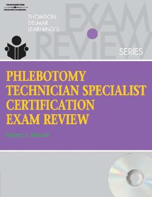 Studyware for Kalanicks Phlebotomy Technician Specialist: Certification Exam Review  by  Kathryn A. Kalanick