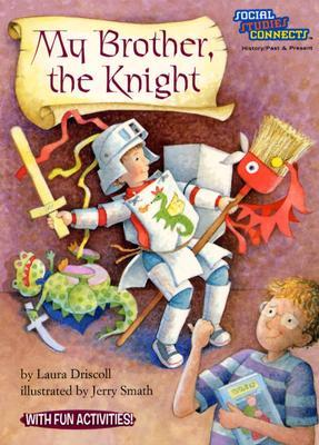 My Brother, The Knight Laura Driscoll