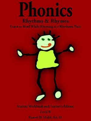 Phonics, Rhythms, and Rhymes-Level B Rasool D. Malik