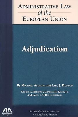 Adjudication  by  Michael Asimow