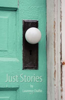 Just Stories Lawrence Chalfin