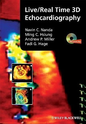 Live/Real Time 3D Echocardiography [With DVD ROM]  by  Navin C. Nanda
