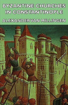 Constantinople Alexander Van Millingen