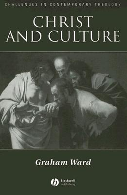 Christ and Culture Graham Ward