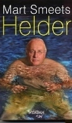 Helder  by  Mart Smeets