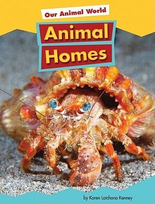Animal Homes  by  Karen Latchana Kenney