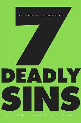 7 Deadly Sins: A Very Partial List  by  Aviad M. Kleinberg
