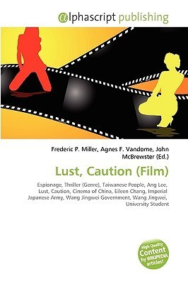 Lust, Caution  by  Frederic P.  Miller