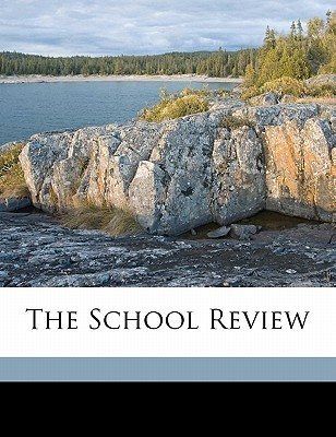 The School Review  by  University of Chicago Press
