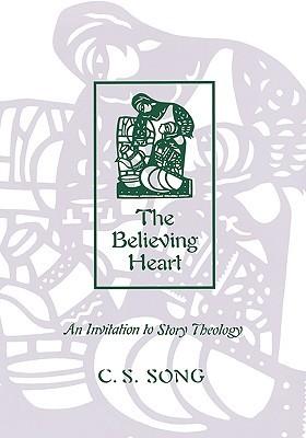 Believing Heart  by  Choan-Seng Song