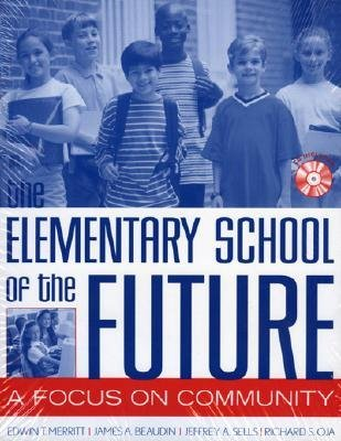 The Schools of the Future Set [With CD-ROM] Merritt Edwin T