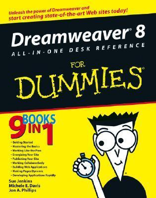 Dreamweaver 8 All-In-One Desk Reference for Dummies  by  Sue Jenkins