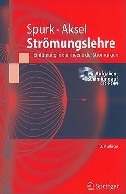 Stromungslehre: Einfuhrung In die Theorie der Stromungen [With CDROM]  by  Joseph Spurk