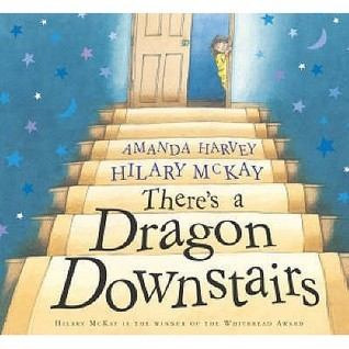 Theres A Dragon Downstairs Hilary McKay