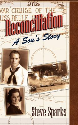 Reconciliation: A Sons Story Steve Sparks