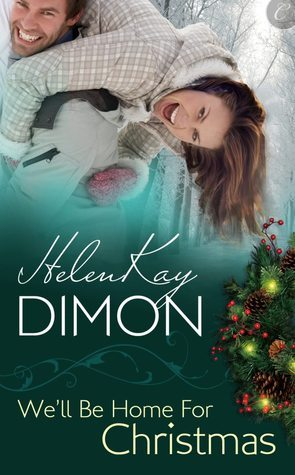 Well Be Home for Christmas (Holloway, #3)  by  HelenKay Dimon