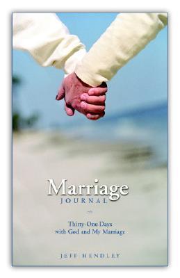 Marriage Journal  by  Jeff Hendley