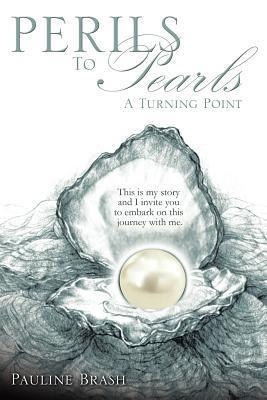 Perils to Pearls Pauline Brash