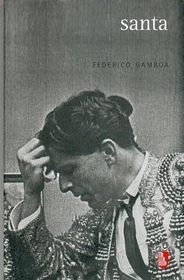 Santa (Biblioteca Universitaria De Bolsillo) Gamboa Federico