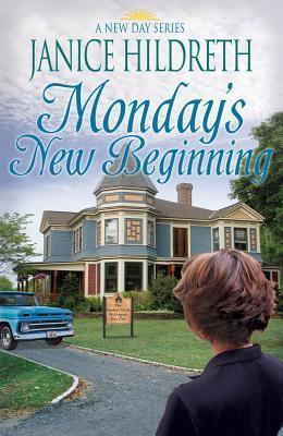 Mondays New Beginning  by  Janice Hildreth